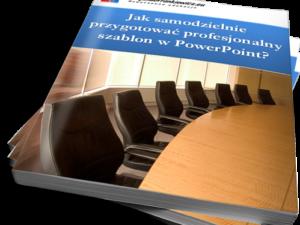 Jak samodzielnie przygotować profesjonalny szablon w PowerPoint? (Ebook)
