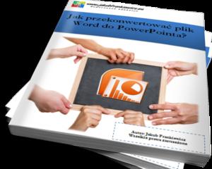 Jak przekonwertować plik Word do PowerPointa (Ebook)