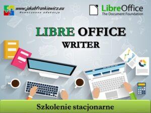 LibreOffice Writer – szkolenie stacjonarne