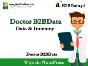 Doctor B2BData – Data & Imieniny