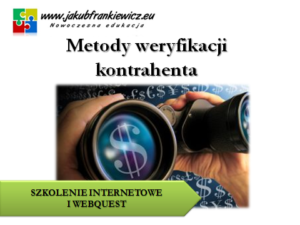 Metody weryfikacji kontrahenta (E-learning)