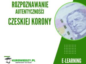 Rozpoznawanie autentyczności czeskiej korony – e-learning