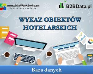 Baza obiektów hotelarskich w Polsce