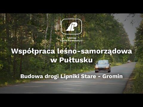 Współpraca leśno-samorządowa w Pułtusku. Budowa drogi Lipniki Stare – Gromin