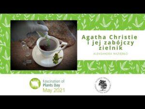Agatha Christie i jej zabójczy zielnik – Aleksandra Naziębło