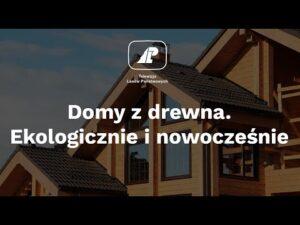 Read more about the article Domy z drewna. Ekologicznie i nowocześnie