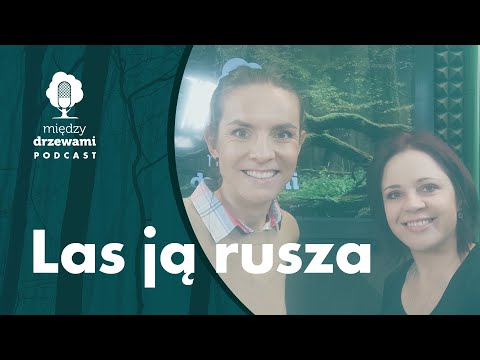 Read more about the article Między Drzewami #86 Las ją rusza [Maja Włoszczowska]