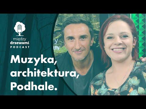 Read more about the article Między Drzewami #87 Muzyka, architektura, Podhale [Sebastian Karpiel-Bułecka] | PODCAST